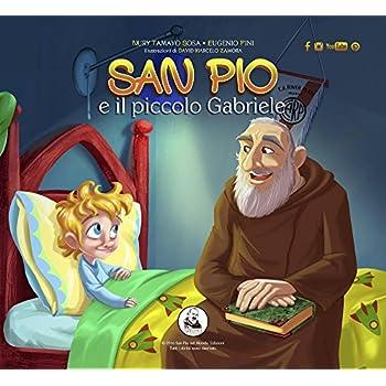 San Pio E Il Piccolo Gabriele. Ediz. Multilingue