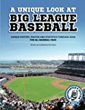 A Unique Look At Big League Baseball - 2017: Broadcaster's Edition