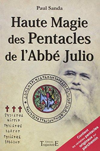 Haute magie des pentacles de l'Abb Julio