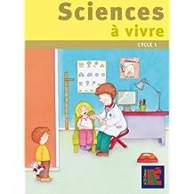 Sciences à vivre cycle 1