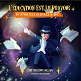L'éducation Est Le Pouvoir: Un Extrait De La Vie De W.E.B. Du Bois (French edition of Education Is Power)