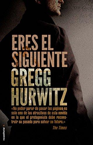 Eres el siguiente (Thriller (roca)) por Gregg Hurwitz