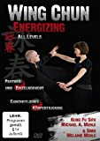 Wing Chun Energizing