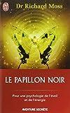 Telecharger Livres Le papillon noir Invitation a un changement radical (PDF,EPUB,MOBI) gratuits en Francaise