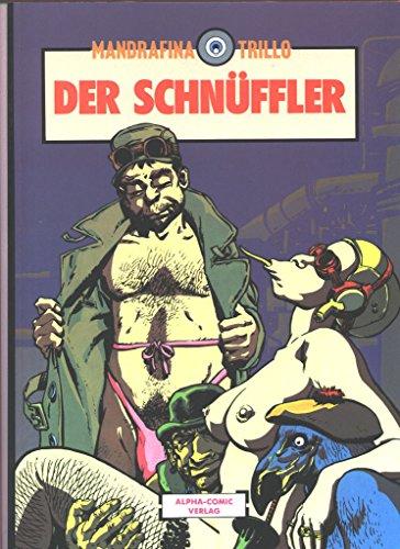 Schwermetall präsentiert Band 34: Der Schnüffler