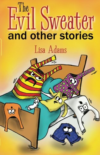 The Evil Sweater and Other Stories -