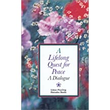 Lifelong Quest for Peace by Linus Pauling (2000-05-30)