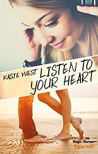 Listen to your heart par Kasie West