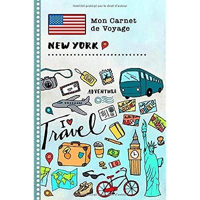 New York Carnet de Voyage: Journal de bord avec guide pour enfants. Livre de suivis des enregistrements pour l'écriture, dessiner, faire part de la gratitude. Souvenirs d'activités vacances