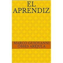 El Aprendiz (Spanish Edition)