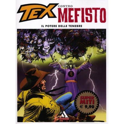 Il Potere Delle Tenebre. Tex Contro Mefisto: 5