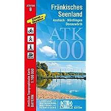 ATK100-8 Fränkisches Seenland (Amtliche Topographische Karte 1:100000): Ansbach, Nördlingen, Donauwörth (ATK100 Amtliche Topographische Karte 1:100000 Bayern)