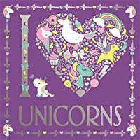 I Heart Unicorns (I Heart Colouring)