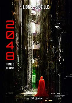 2048 - Tome 3 : Genesis (Science-fiction)