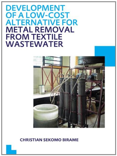 Development of a Low-Cost Alternative for Metal Removal from Textile Wastewater: UNESCO-IHE PhD Thesis