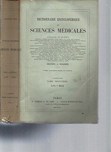 Dictionnaire Encyclopédique des Sciences Médicales (avec figures dans le texte) -2ème série / Tome 3 [LOC-MAG] par A. Dechambre