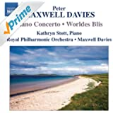 Maxwell Davies: Piano Concerto - Worldes Bli