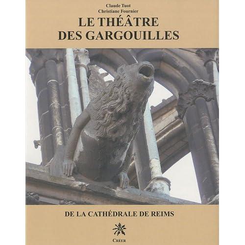Le théâtre des gargouilles de la cathédrale de Reims