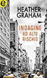 Indagine ad alto rischio (eLit) (New York Confidential Vol. 3) (Italian Edition)