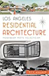 Los Angeles Residential Architecture:...