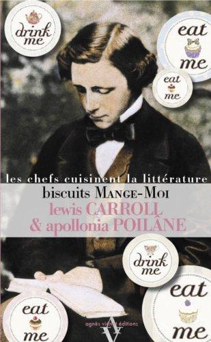 Biscuits Mange-Moi par Lewis Carroll, Apollonia Poilâne