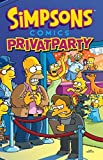Simpsons Comics: Bd. 24: Privatparty