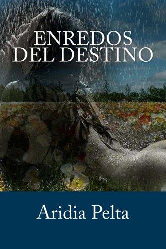 Enredos del destino (Romántica erótica - Trilogía): Una apasionante novela romántica erótica (Destino de una Call Girl - Trilogía de Lettox nº 1)