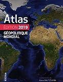 Atlas géopolitique mondial 2019