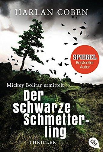 Mickey Bolitar ermittelt - Der schwarze Schmetterling (Die Mickey Bolitar-Reihe, Band 1)