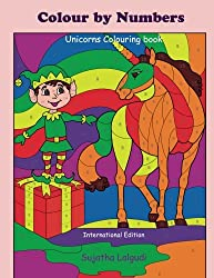 Colour by Numbers ~ Unicorns Colouring book: Colour by Numbers Book, unicorn colouring book, Kids colour by numbers, Unicorn colouring book for kids and adults: Volume 17 (Colour by number books)