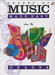 Theory of Music Made Easy Grade 4 by Lina Ng (2003-05-16)