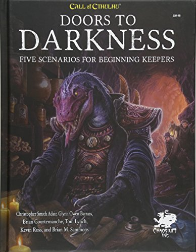 Doors to Darkness: Five Scenarios for Beginning Keepers (Call of Cthulhu Roleplaying) por Brian M. Sammons