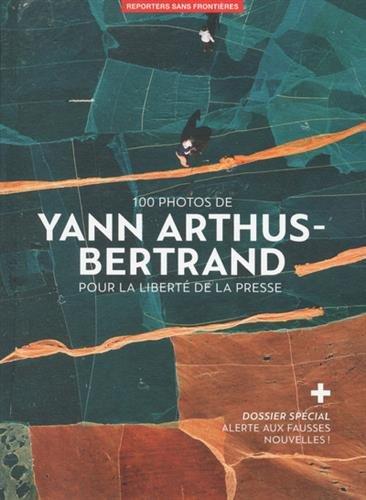 100 photos de Yann Arthus-Bertrand pour la libert de la presse