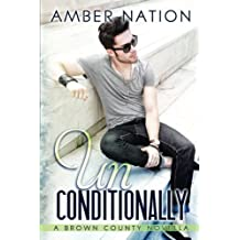 Unconditionally: Volume 4 (Brown County) by Amber Nation (2014-08-20)