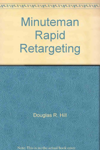 Minuteman Rapid Retargeting
