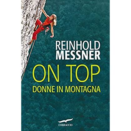 On Top. Donne In Montagna