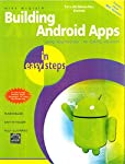 Have you ever wondered how to create an app for Smartphones?  Here's your chance to find out!Android has become the dominant operating system for smartphones and a host of connected devices. Building Android Apps in easy steps will help you develop y...