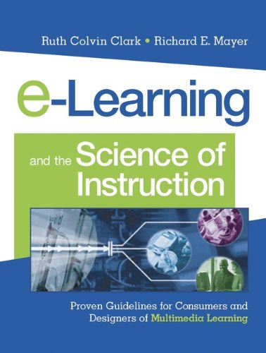 e-Learning and the Science of Instruction: Proven Guidelines for ...