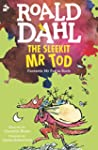 The Sleekit Mr Tod: Fantastic Mr Fox...