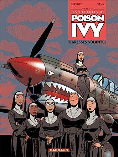 Les exploits de Poison Ivy - tome 2 - Tigresses volantes