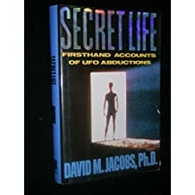 Secret Life: Firsthand Accounts of Ufo Abductions