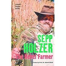 The Rebel Farmer