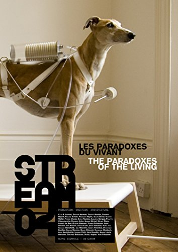 Stream 04: Les Paradoxes du vivant / The Paradoxes of the Living