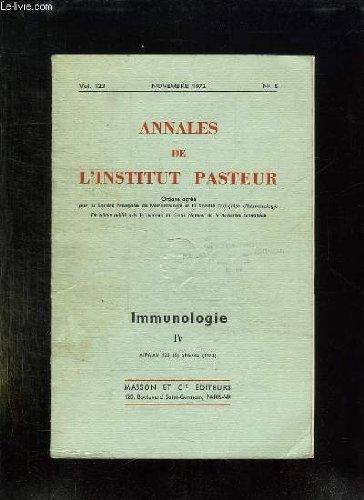 ANNALES DE L INSTITUT PASTEUR N° 5 VOLUME 123 NOVEMBRE 1972. IMMUNOLOGIE. par COLLECTIF.