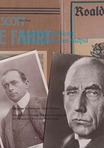 Amundsen und Scott. Der Kampf um den Südpol: Mit einem Nachwort von Tobias Wimbauer (Nimmertal 75: Schriftenreihe des Antiquariats Wimbauer Buchversand)