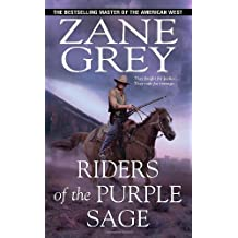 Riders of the Purple Sage by Zane Grey (2010-08-01)