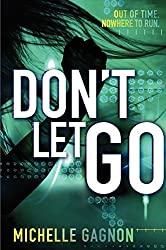 Don't Let Go (Don't Turn Around) by Michelle Gagnon (2014-08-26)