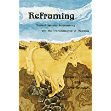 Reframing: Neurolinguistic Programming and the Transformation of Meaning