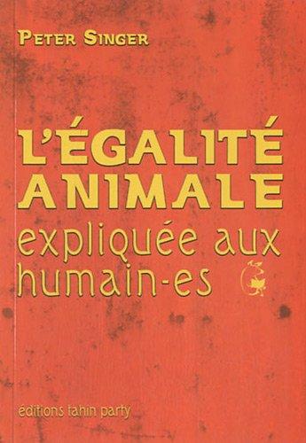 L'égalité animale expliquée aux humain-es