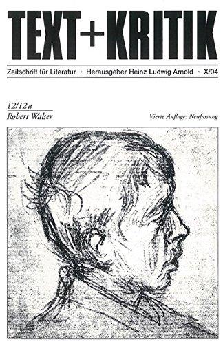 Robert Walser (TEXT+KRITIK 12/12a)
